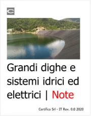 Grandi dighe e sistemi idrici ed elettrici | Note