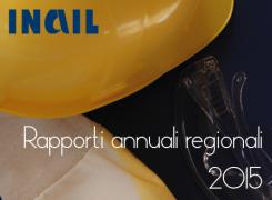 INAIL: Rapporti 2015 per Regione