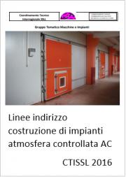 Linee indirizzo costruzione di impianti Atmosfera Controllata (AC)