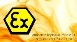 UNI CEI EN ISO/IEC 80079-20-1:2020   Atmosfere esplosive Parte 20-1