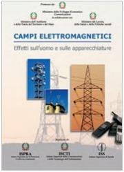 Campi Elettromagnetici - Effetti sull'uomo e sulle apparecchiature