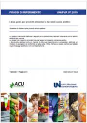 UNI/PdR 57:2019 prodotti alimentari e bevande senza additivi