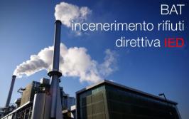 BAT incenerimento dei rifiuti direttiva IED