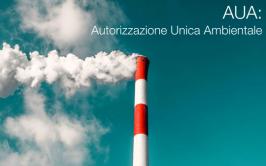 L'AUA: Autorizzazione Unica Ambientale
