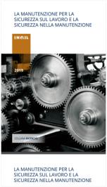 La manutenzione per la sicurezza sul lavoro e nella manutenzione