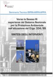 Verso Seveso III - Esperienza del Sistema Nazionale per la Protezione Ambientale