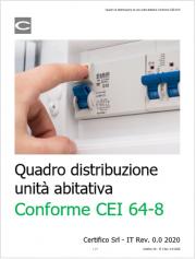 Quadro di distribuzione di una unità abitativa Conforme CEI 64-8