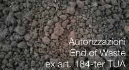 Autorizzazioni End of Waste ex art. 184-ter del D. Lgs. 152/2006