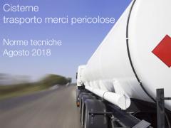 Cisterne trasporto merci pericolose | Serie norme UNI agosto 2018