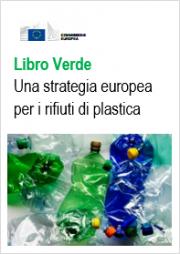 Libro Verde: i rifiuti di plastica nell'ambiente