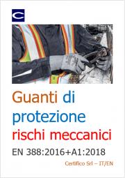 Guanti di protezione rischi meccanici - EN 388:2016+A1:2018