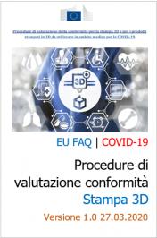 EU FAQ | COVID-19: Procedure di valutazione conformità Stampa 3D