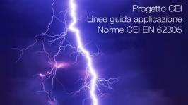 Progetto CEI | Linee guida applicazione Norme CEI EN 62305