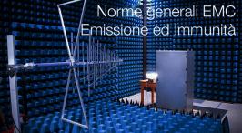 Norme generali EMC Emissione ed Immunità
