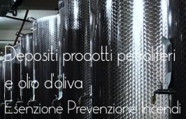 Depositi prodotti petroliferi e olio d'oliva: esenzioni prevenzione incendi attività agricole