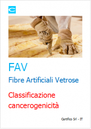 FAV Fibre Artificiali Vetrose: classificazione cancerogenicità
