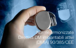 Norme armonizzate Direttiva DM impiantabili attivi (DMIA) 90/385/CEE