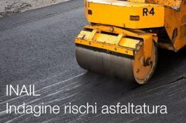Indagine Lombardia rischi asfaltatura - INAIL