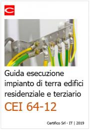 CEI 64-12: Guida esecuzione impianto di terra edifici residenziale e terziario