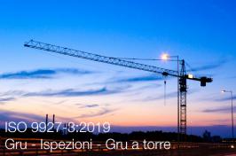 ISO 9927-3:2019 | Ispezioni gru a torre
