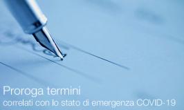 Proroga termini correlati stato di emergenza COVID-19