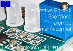 Direttiva delegata (UE) 2018/738   Modifica All. III Direttiva RoHS II