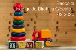 Raccolta Linee guida sicurezza giocattoli | 02.2020