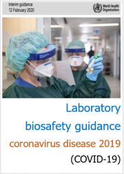 Laboratory biosafety guidance related to COVID-19
