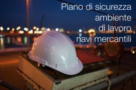 Piano di sicurezza ambiente di lavoro navi mercantili