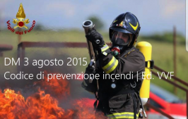 DM 3 agosto 2015 Codice di prevenzione incendi Ed. VVF