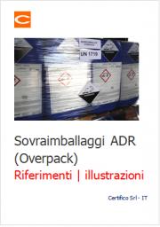 Sovraimballaggi ADR (Overpack) | Riferimenti e illustrazioni