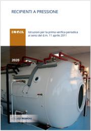 Recipienti a pressione - Istruzioni prima verifica periodica d.m. 11 aprile 2011
