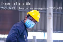 Decreto Liquidità | Obblighi DL tutela contro emergenza COVID-19