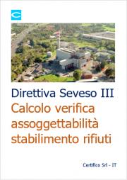 Direttiva Seveso III: calcolo assoggettabilità stabilimento rifiuti