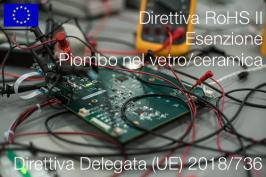Direttiva delegata (UE) 2018/736   Modifica All. III Direttiva RoHS II