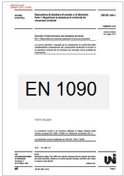 Dal 1° Luglio obbligatoria la marcatura CE per i Prodotti metallici per impiego strutturale e loro accessori: EN 1090