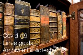 Covid-19 | Linee guida per Archivi e Biblioteche