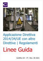 Applicazione Direttiva 2014/34/UE ATEX con altre Direttive / Regolamenti: Linee Guida