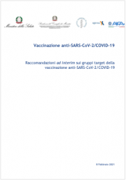 Raccomandazioni ad interim gruppi target vaccinazione anti-SARS-CoV-2/COVID-19