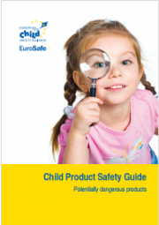 Child Product Safety Guide: Potentially dangerous products