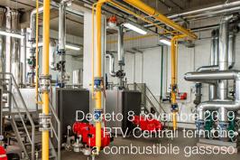 Decreto 8 novembre 2019 | RTV Centrali termiche a combustibile gassoso