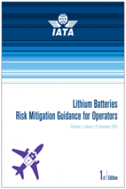 Lithium Batteries Risk Mitigation Guidance for Operators