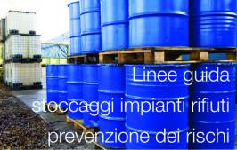 Linee guida stoccaggi impianti di gestione dei rifiuti