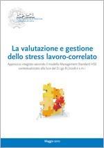 Stress lavoro-correlato: Approccio integrato HSE