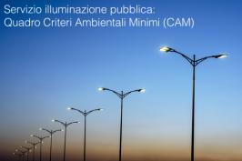Servizio illuminazione pubblica: Quadro Criteri Ambientali Minimi (CAM)
