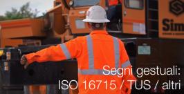 Segni gestuali apparecchi di sollevamento ISO 16715, TUS, Altri
