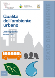"""XIII Rapporto """"Qualità dell'ambiente urbano"""" Edizione 2017"""