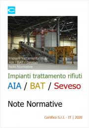 Impianti trattamento rifiuti AIA / BAT / Seveso | Note Normative