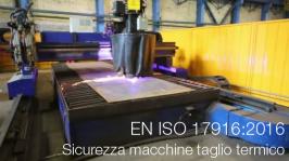 UNI EN ISO 17916:2016: sicurezza delle macchine per il taglio termico