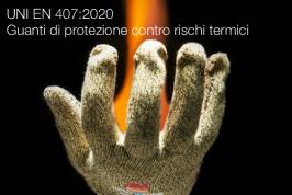 UNI EN 407:2020 | Guanti di protezione contro rischi termici